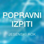 Popravni in dopolnilni izpiti: jesenski rok 2019